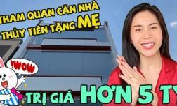 Tham quan căn nhà hơn 5 tỷ Thuỷ Tiên mua tặng mẹ ở quê
