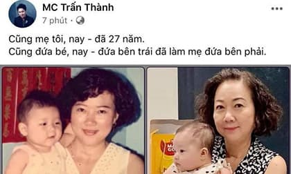 Đăng ảnh hiếm của mẹ và em gái, Trấn Thành gây xúc động với điều thay đổi sau gần 3 thập kỷ