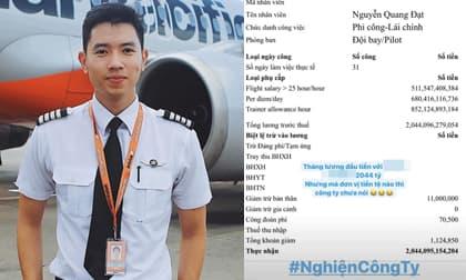 Cơ trưởng đẹp trai nhất Việt Nam gây sốc khi hé lộ bảng lương với con số hơn 2 nghìn tỉ nhưng sự thật là gì?