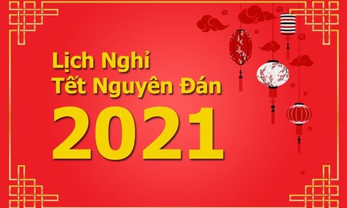 Chính thức chốt lịch nghỉ Tết Âm lịch Tân Sửu 2021