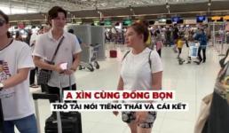 Trấn Thành và 'đồng bọn' trổ tài biến Anh thành tiếng Thái cực đỉnh tại sân bay