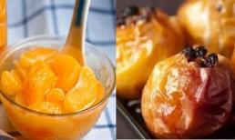 Muốn ăn trái cây vào mùa đông nhưng sợ lạnh, chế biến theo cách này vẫn giữ được hương vị và sự bổ dưỡng