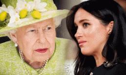 Sôi máu với cô cháu dâu ngang ngược, Nữ hoàng cấm Meghan vĩnh viễn không được đặt chân vào Hoàng gia Anh?