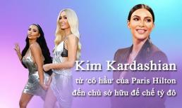 23 khoảnh khắc làm nên tên tuổi Kim Kardashian hiện tại: Từ 'cô hầu' mờ nhạt đến bà chủ sở hữu đế chế tỷ đô