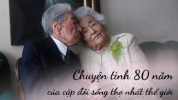 Chuyện tình đúng nghĩa 'đầu bạc răng long': Lập kỷ lục Guiness là cặp vợ chồng sống thọ nhất, cụ ông qua đời trong vòng tay vợ ở tuổi 110 sau 80 năm bên nhau
