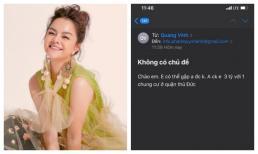 Phạm Quỳnh Anh bất ngờ được người đàn ông lạ gửi mail đòi chuyển khoản 3 tỷ và một chung cư