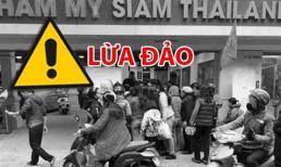 Góc nhìn truyền thông về thẩm mỹ viện Siam Thailand 'lừa đảo'