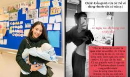 Ca nương Kiều Anh tiết lộ bí quyết lấy lại eo thon sau 10 ngày sinh nhưng vẫn nhiều sữa