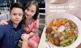 Sau đám cưới, Phan Thành dành lời khen về khả năng nấu nướng của vợ