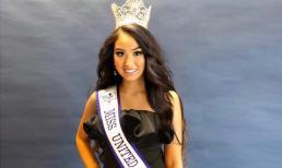 Người đẹp gốc Việt 16 tuổi đại diện nước Anh tham gia đấu trường nhan sắc quốc tế ở Mỹ