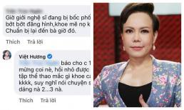 Được nhắc nhở 'coi chừng bị bóc phốt', Việt Hương nói gì?