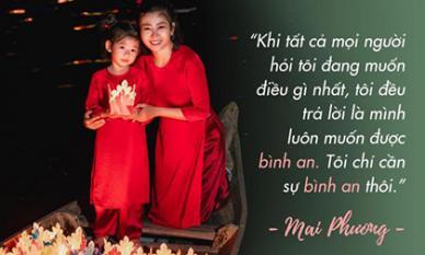 Đang chống chọi bệnh tật, Mai Phương bày tỏ ước nguyện duy nhất ở thì hiện tại