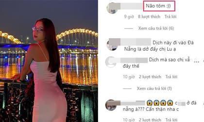 Tình cũ Quang Hải - Nhật Lê bị chỉ trích 'não tôm' khi liên tục đăng ảnh tại Đà Nẵng