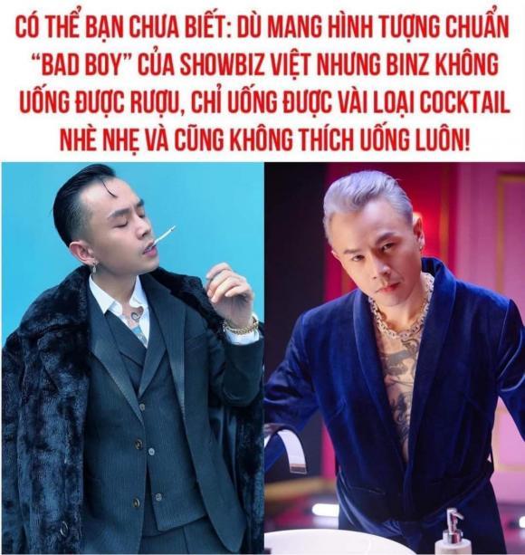 Binz không uống được nhiều rượu, Binz bad boy không uống rượu, sự thật về Binz, rapper Binz, sao Việt